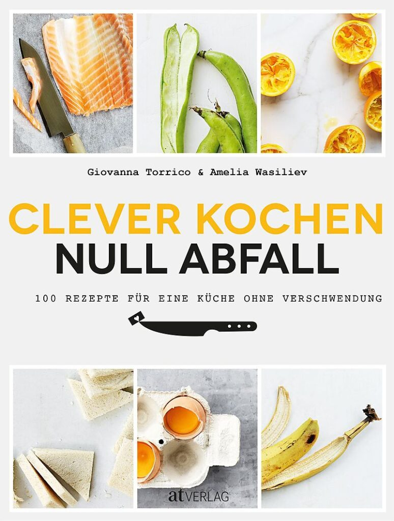 Buchdeckel: Claver Kochen - null Abfall