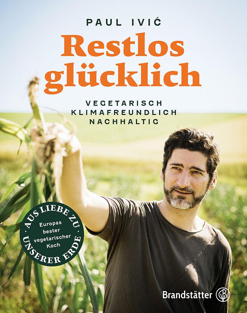 Das heuer erschienene Buch von Vegi-Sternekoch Paul Ivić